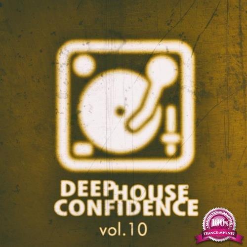Deep House Confidence, Vol. 10 (2019)