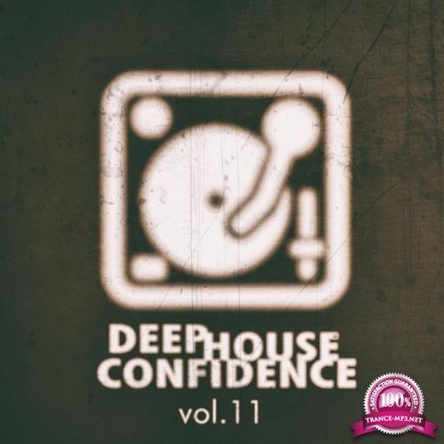 Deep House Confidence, Vol. 11 (2019)