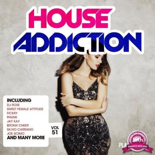 House Addiction, Vol. 51 (2019)