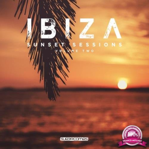 Ibiza Sunset Sessions, Vol. 2 (2019)