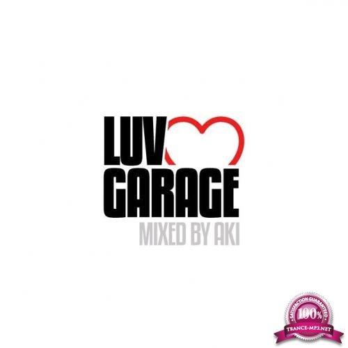 Luv Garage (Mixed by Aki) (2019)