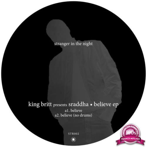 King Britt - Believe (2019)