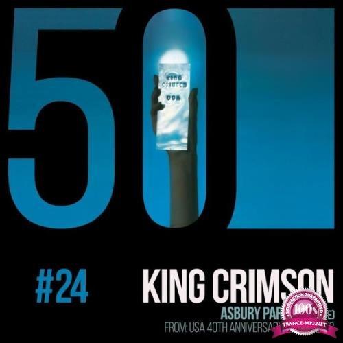 King Crimson - Asbury Park (Complete) [KC50, Vol. 24] (Live) (2019) FLAC