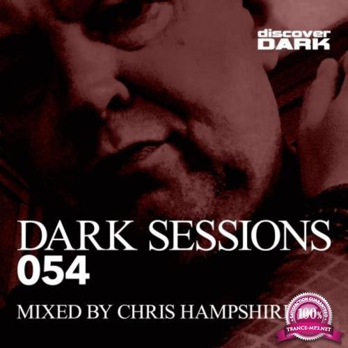 Discover Dark: Chris Hampshire - Dark Sessions 054 (2019)