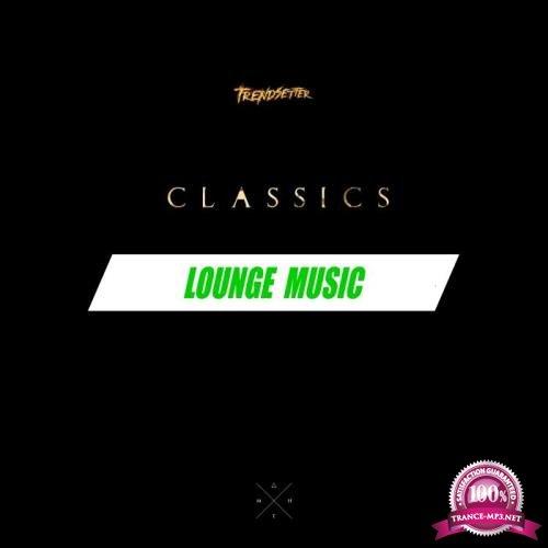 DJ Trendsetter - Lounge Music (2019)