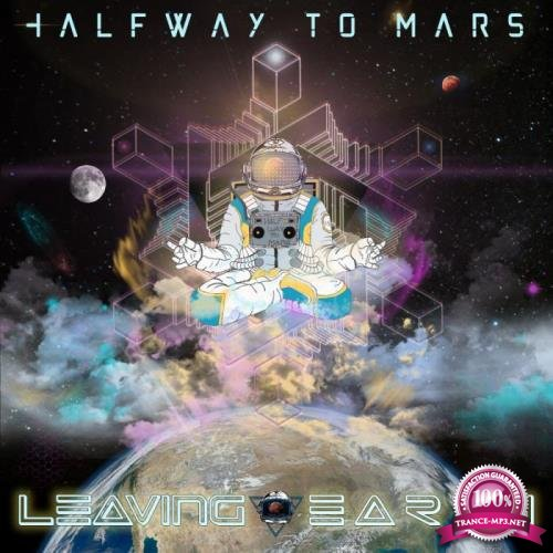 Halfway To Mars - Leaving Earth (2019)