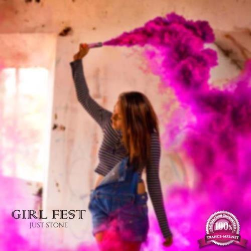 Just Stone - Girl Fest (2019)
