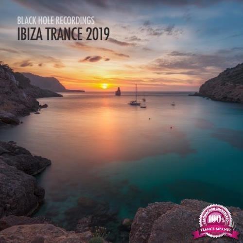 Black Hole Recordings: Ibiza Trance 2019 (2019)