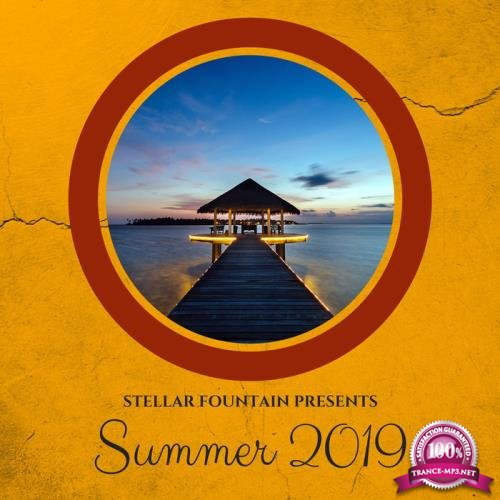 Stellar Fountain Presents : Summer 2019 (2019)