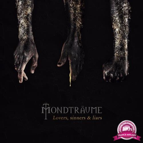 Mondtraume - Lovers, Sinners & Liars (Deluxe Edition) (2019)