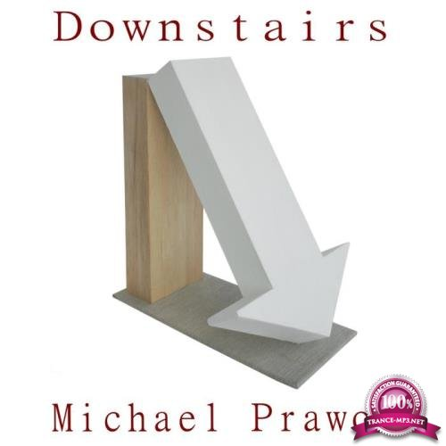 Michael Prawos - Downstairs (2019)