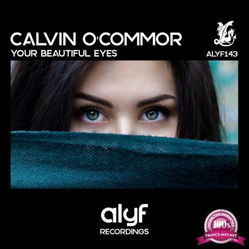 Calvin O'Commor - Your Beautiful Eyes (2019)