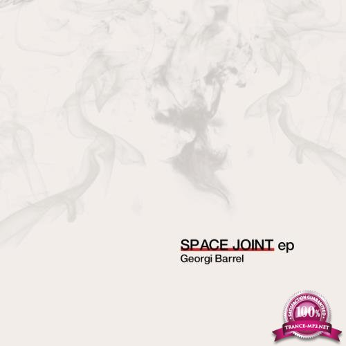 Georgi Barrel - Space Joint (2019)