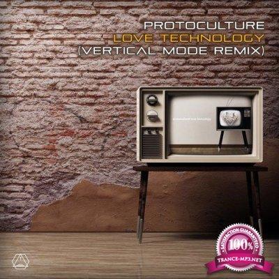 Protoculture - Love Technology (Vertical Mode Remix) (Single) (2019)