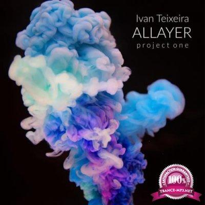 Ivan Teixeira - ALLAYER Project One (2019)