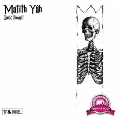 Matith Yah - Dark Thought (2019)