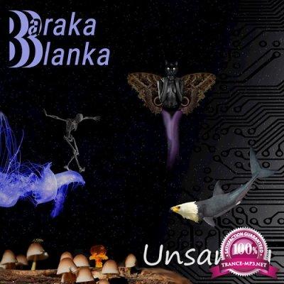 Baraka Blanka - Unsanity (2019)