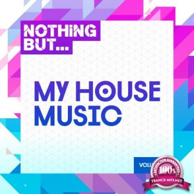 Nothing But... My House Music, Vol. 15 (2019)