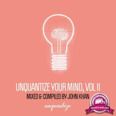 Unquantize Your Mind Vol. 11 (2019)