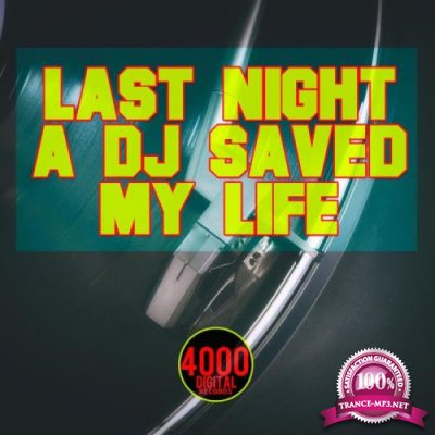 Last Night a DJ Saved My Life (2019)