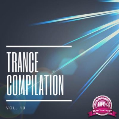 Trance Compilation, Vol. 13 (2019)
