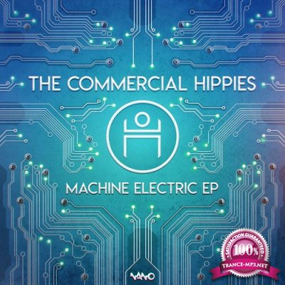 The Commercial Hippies - Machine Electric EP (2019)