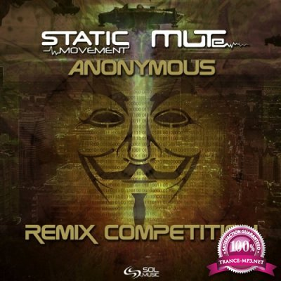 Static Movement & Mute - Anonymous Remix Competition (Single) (2019)