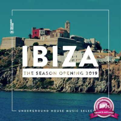 Recovery House: Ibiza - The Season Opening 2019 (2019)