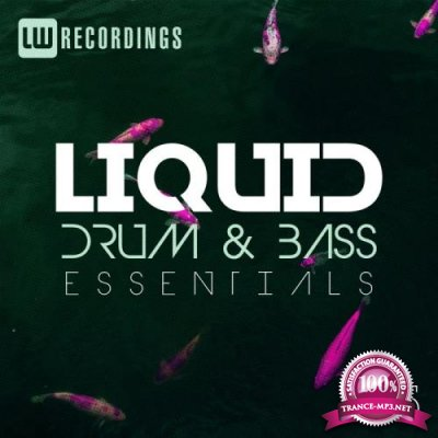 Liquid Drum & Bass Essentials, Vol. 15 (2019)