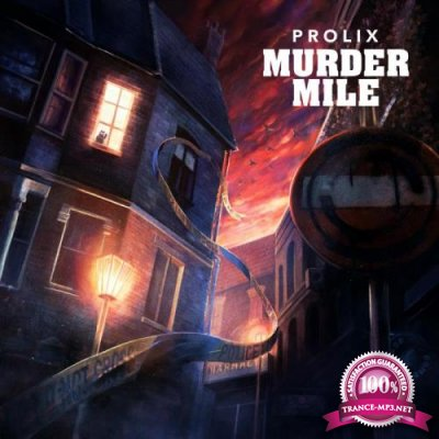 Prolix - Murder Mile (2019)