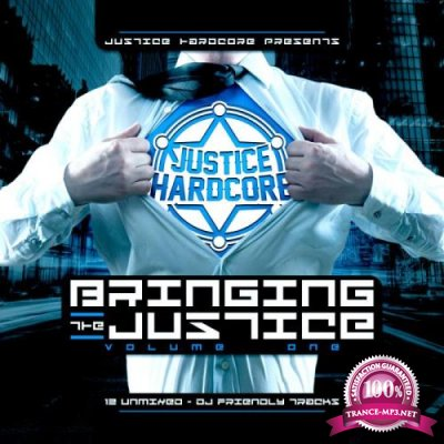 Bringing The Justice, Vol. 1 (2019)
