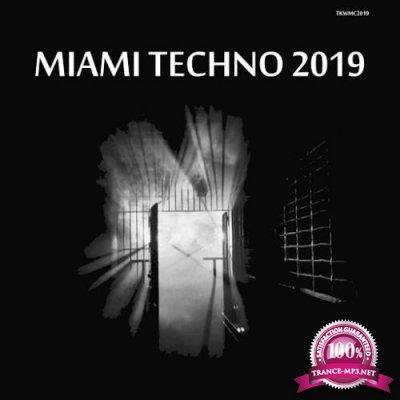 Techno Killer Records - MIAMI TECHNO 2019 (2019)