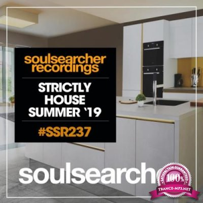 Soulsearcher Recordings - Strictly House Summer '19 (2019)