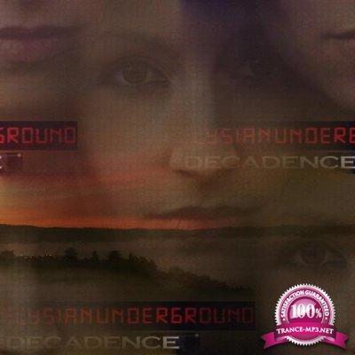 Elysian Underground - Decadence (2019)