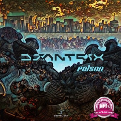 Djantrix - Poison (Single) (2019)