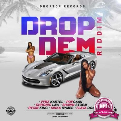 Drop Dem Riddim (2019)