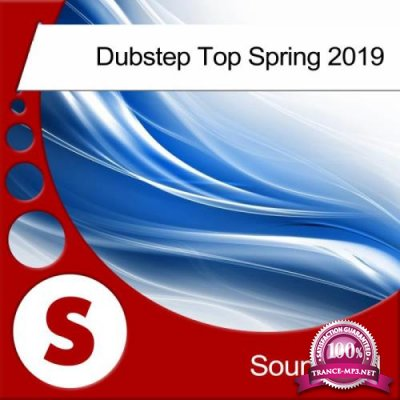 Dubstep Top Spring 2019 (2019)