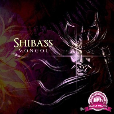 Shibass - Mongol (Single) (2019)