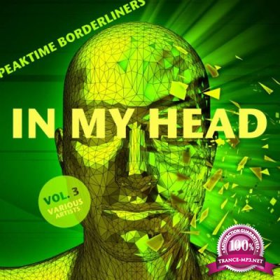 In My Head (Peaktime Borderliners), Vol. 3 (2019)