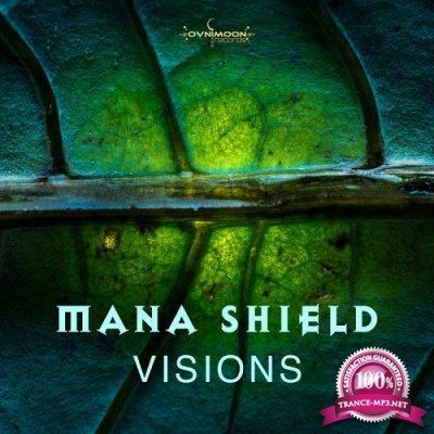 Mana Shield - Visions EP (2019)