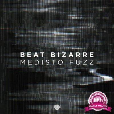 Beat Bizarre - Medisto Fuzz (Single) (2019)