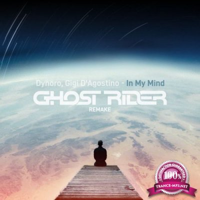 Dynoro & Gigi D'agostino - In My Mind (Ghost Rider Remake) (Single) (2019)