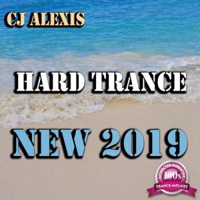 CJ Alexis - Hard Trance New 2019 (2019)