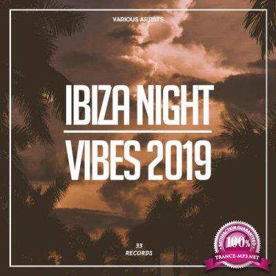 33 - Ibiza Night Vibes 2019 (2019)