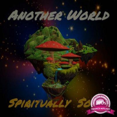 Spiritually Sound - Another World EP (2019)