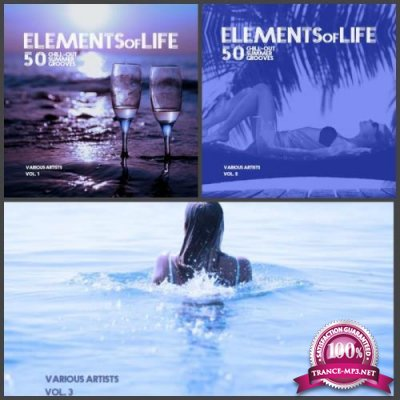 Elements of Life: 50 Chill out Summer Grooves Collection, Vol. 1-3 (2019) FLAC