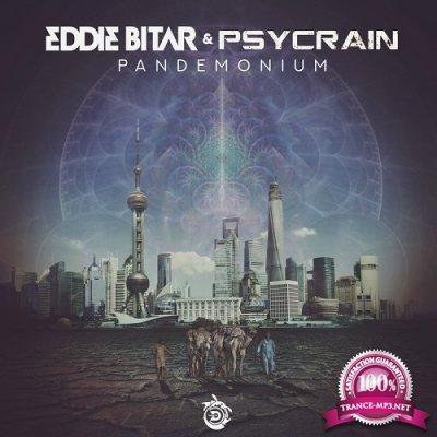 Eddie Bitar & Psycrain - Pandemonium (Single) (2019)