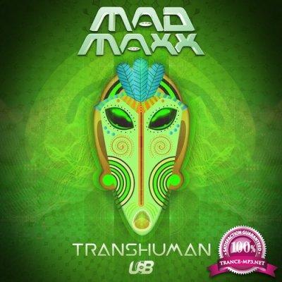 Mad Maxx - Transhuman (Single) (2019)