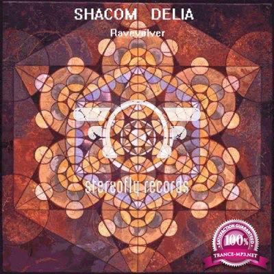Shacom Delia - Ravevolver EP (2019)