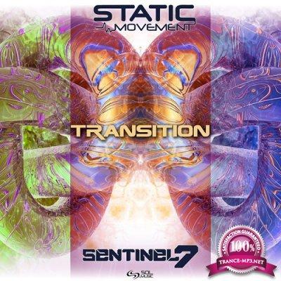 Static Movement & Sentinel 7 - Transition (Single) (2019)